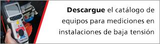 Descargue el catálogo de equipos para mediciones en instalaciones de baja tensión